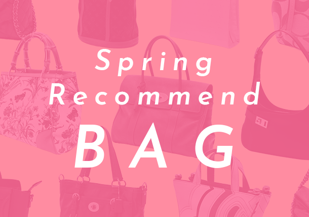 Spring Recommend Bag